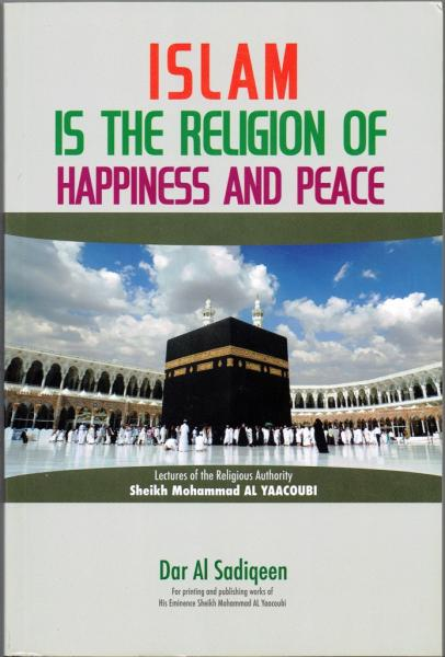 Islam is the Religion of Happiness and Peace